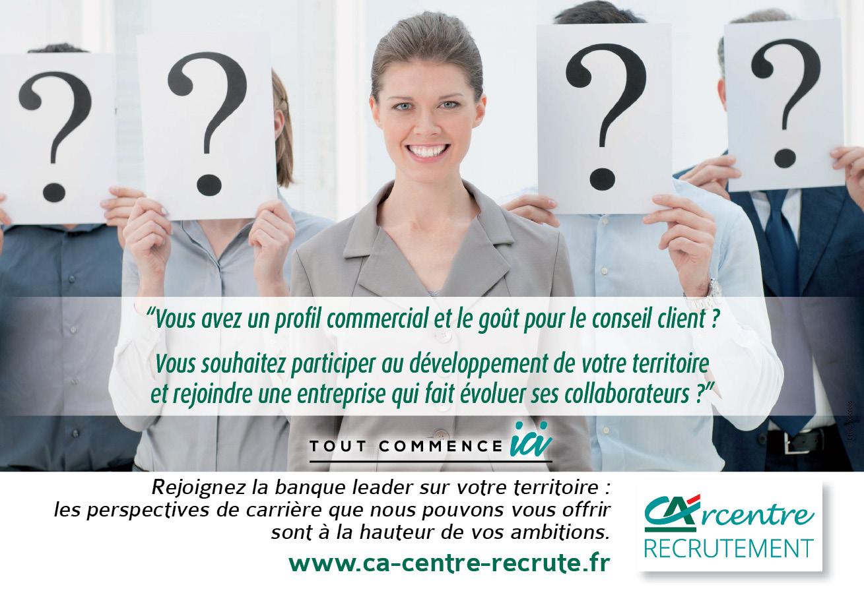 Recrutement banque Crédit Agricole Centre Loire Centre Ouest Touraine Poitou Val de France : Vous avez un profil commercial et le goût pour le conseil client ? Vous souhaitez participer au développement de votre territoire et intégrer une entreprise qui fait évoluer ses collaborateurs ?